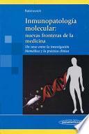 Inmunopatologia molecular/ Molecular Immunopathology