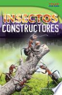 Insectos constructores