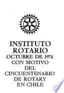 Instituto Rotario, octubre de 1974, con motivo del cincuentenario de Rotary en Chile