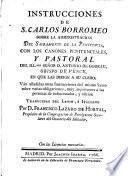 Instrucciones de --- sobre la administración del Sacramento de la Penitencia con los cánones penitenciales y otras instrucciones y Pastoral
