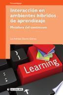 Interacción en ambientes híbridos de aprendizaje
