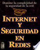 Internet y seguridad en redes