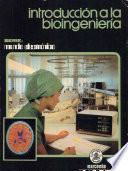 Introducción a la bioingeniería