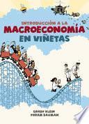 Introducción a la Macroeconomía En Viñetas / The Cartoon Introduction to Economics