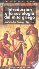 Introducción a la sociología del mito griego