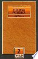 Introducción a la teología patrística