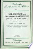 Introducción al estudio de las ciencias jurídicas y sociales
