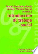 Introduccion al trabajo social / Social Work Introduction