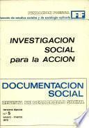 INVESTIGACION SOCIAL para la ACCION DOCUMENTACION SOCIAL REVISTA DE DESARROLLO SOCIAL