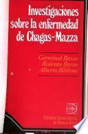 Investigaciones sobre la enfermedad de Chagas-Mazza