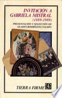 Invitación a Gabriela Mistral (1889-1989)