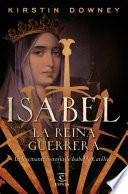 Isabel, la reina guerrera