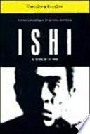 Ishi, el último de su tribu