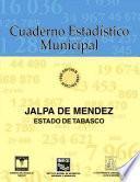 Jalpa de Méndez estado de Tabasco. Cuaderno estadístico municipal 1996