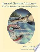 Jessica's Summer Vacation - Las Vacaciones de Verano de Jéssic