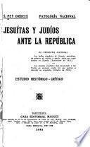 Jesuítas y Judíos ante la república