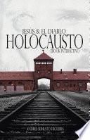 Jesús & el Diablo Holocausto