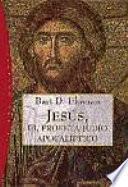 Jesús, el profeta judío apocalíptico