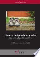 Jóvenes, desigualdades y salud