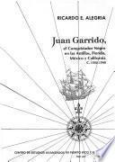 Juan Garrido, el conquistador negro en las Antillas, Florida, México y California c. 1503-1540
