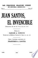 Juan Santos, el invencible