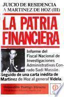 Juicio de residencia a Martínez de Hoz: La patria financiera