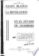 Julián Blanco y la revolución en el estado de Guerrero