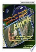 Kayrós (De escalas, tiempos, espacios y sobre todo Momentos Trascendentes)