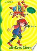 Kika Superbruja, detective