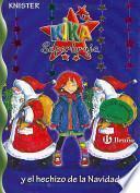 Kika Superbruja y el hechizo de la Navidad