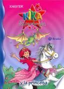 Kika Superbruja y la princesa