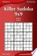 Killer Sudoku 9x9 - Difícil - Volumen 4 - 270 Puzzles