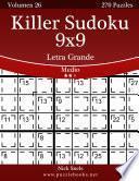 Killer Sudoku 9x9 Impresiones con Letra Grande - Medio - Volumen 26 - 270 Puzzles