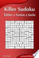 Killer Sudoku - Tablas a Sumas a Jaula