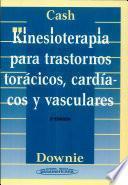 Kinesioterapia para trastornos torácicos, cardíacos y vasculares