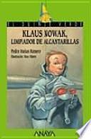 Klaus Nowak, limpiador de alcantarillas