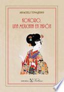 Kokoro, una Mexicana en Japón
