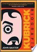 Kubrick, biografía