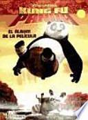 Kung Fu Panda. El álbum de la película