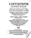 ¬L' Interprete Sinottico Delle Tre Lingue, Italiana, Franzese, e Latina