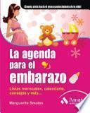 LA AGENDA PARA EL EMBARAZO. 5a EDICIÓN