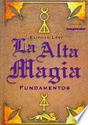 LA Alta Magia / High Magic
