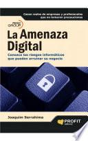 La amenaza digital