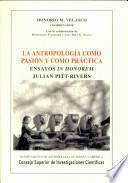 La antropología como pasión y como práctica