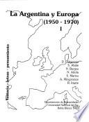 La Argentina y Europa (1950-1970)