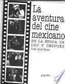 La aventura del cine mexicano