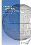 La ayuda para el comercio en síntesis 2009 Mantener el impulso