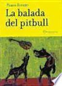 La balada del pitbull