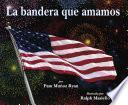 La bandera que amamos