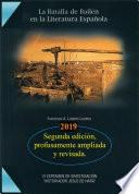 La Batalla de Bailén en la Literatura Española (Segunda edición, profusamente ampliada y revisada)